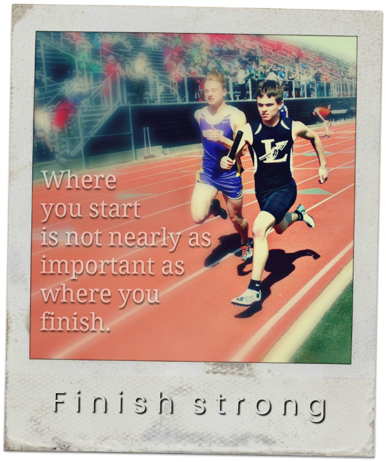 Where you start is not nearly as important as where you finish.