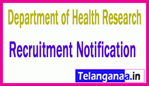 Department of Health Research  DHR Recruitment Notification