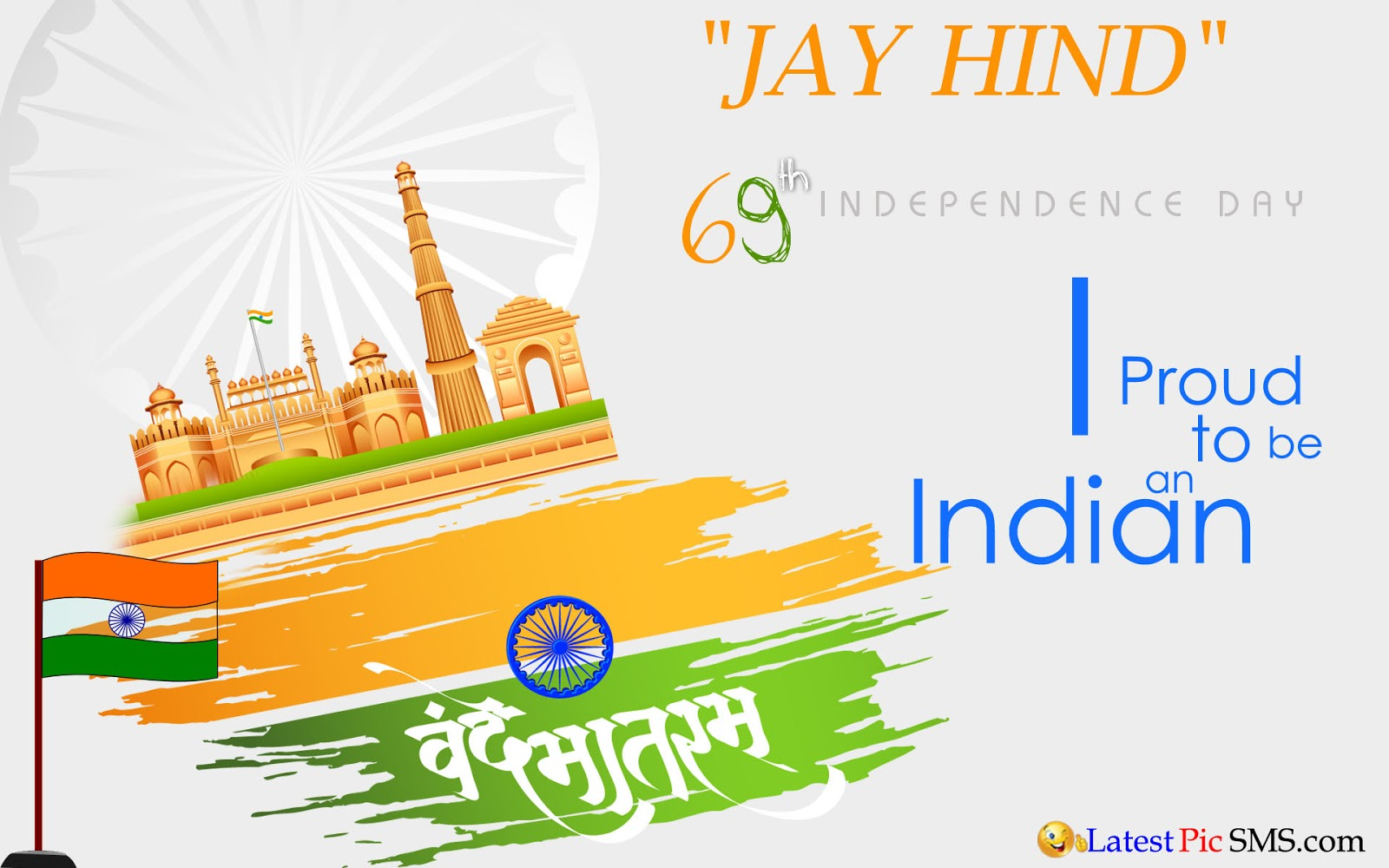 69th Happy Independence Day 2015 - The Celebration of Independence Day of India for Whatsapp & Facebook