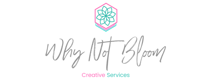 Why Not Bloom Creative Services