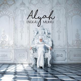 Alyah - Engkau Milikku MP3