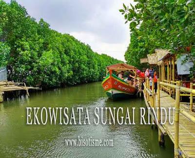 Destinasi Ekowisata Sungai Rindu Sembilangan