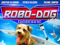 Robo-Dog: Airborne (2017) HDRip Subtitle Indonesia