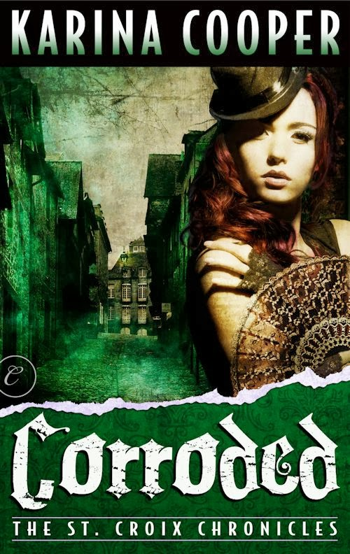 Review: Corroded (The St. Croix Chronicles 3) by Karina Cooper