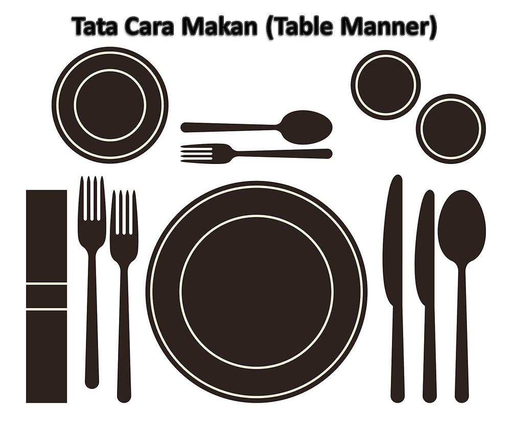 Tata Cara Makan (Table Manner)