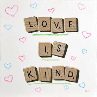 Scrabble board game tile painting love is kind by Kim Testone
