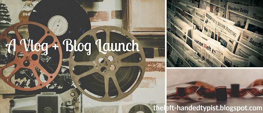 A Vlog + Blog Launch