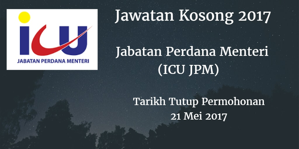 Jawatan Kosong Jabatan Perdana Menteri (ICU JPM) 21 Mei 2017