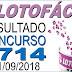 Resultado da Lotofácil concurso 1714 (21/09/2018)
