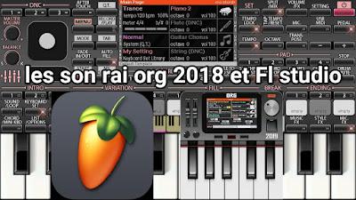 Telecharger les son rai org 2018 et Fl studio mobile 69 MB gratuit