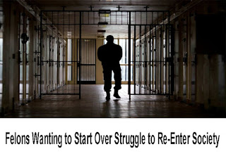 Felons Wanting to Start Over Struggle to Re-Enter Society