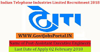 Indian Telephone Industries Limited Recruitment 2018 – 25 Assistant Executive Engineers