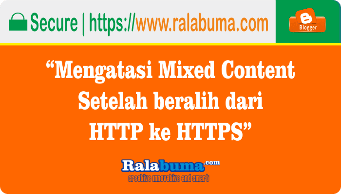 Cara Memperbaiki Mixed Content Setelah Ganti HTTPS