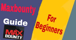 Maxbounty CPA Marketing guide for Beginners 2018