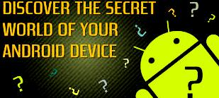 Upcoming android phones and their secrets tips for future android phones