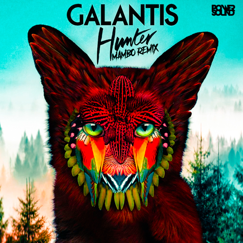 https://www.pow3rsound.com/2018/08/galantis-hunter-mambo-remix.html