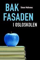 """Simon Malkenes' bok """"Bak fasaden i Osleoskolen"""", omslagsbilde"""