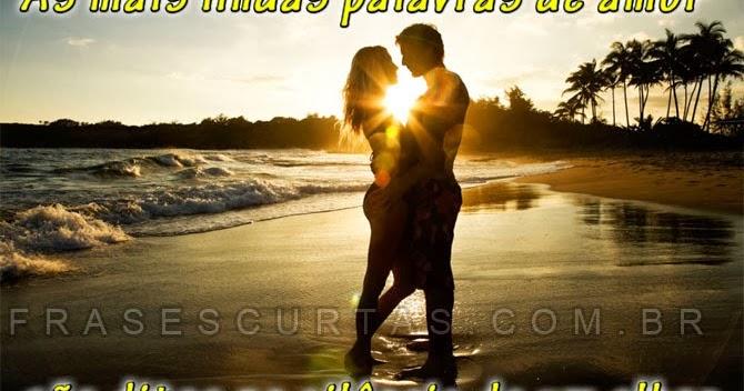 Mensagens E Frases De Amor Letras De Musicas Românticas Frases Curtas