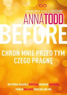 "#99 Recenzja książki ""Before"" Anna Todd"