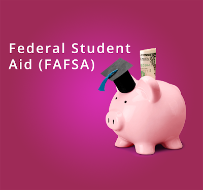 Poster for event.  Image of aa pink piggy bank wearing a graduation cap with a dollar sticking out of it.  Text: Federal Student Aid (FAFSA)