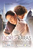 Flores raras (2013) online y gratis