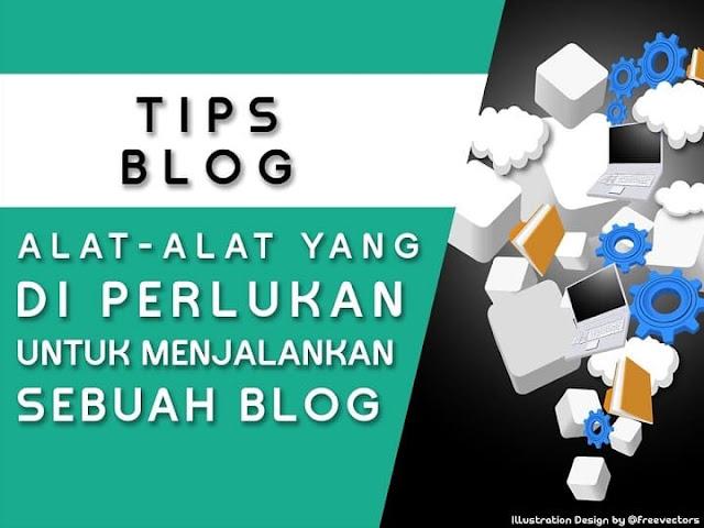 Peralatan yang dibutuhkan untuk menjalankan Blog