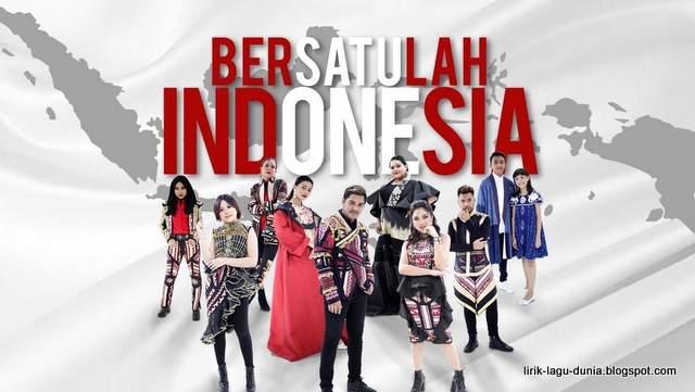 Lirik Lagu Bersatulah Indonesia - Nowela, Citra, Abdul, Jodie, Glenn, Marion, Ayu, Joan, Ryan dan Sharon