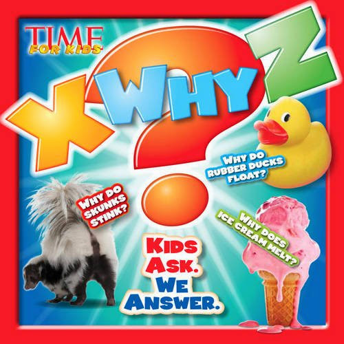 Reading: Time for Kids - W, X, Why?