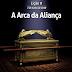 Lição 9 - A Arca da Aliança