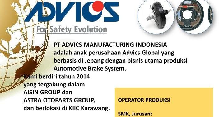 Info Loker Karawang KIIC Operator Produksi PT Advics Manufacturing Indonesia