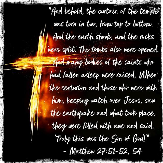Matthew 27:51-52, 54