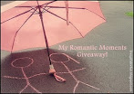 My Romantic Moments Giveaway!