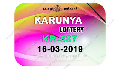 KeralaLotteryResult.net, kerala lottery kl result, yesterday lottery results, lotteries results, keralalotteries, kerala lottery, keralalotteryresult, kerala lottery result, kerala lottery result live, kerala lottery today, kerala lottery result today, kerala lottery results today, today kerala lottery result, Karunya lottery results, kerala lottery result today Karunya, Karunya lottery result, kerala lottery result Karunya today, kerala lottery Karunya today result, Karunya kerala lottery result, live Karunya lottery KR-387, kerala lottery result 16.03.2019 Karunya KR 387 16 March 2019 result, 16 03 2019, kerala lottery result 16-03-2019, Karunya lottery KR 387 results 16-03-2019, 16/03/2019 kerala lottery today result Karunya, 16/03/2019 Karunya lottery KR-387, Karunya 16.03.2019, 16.03.2019 lottery results, kerala lottery result March 16 2019, kerala lottery results 16th March 2019, 16.03.2019 week KR-387 lottery result, 16.03.2019 Karunya KR-387 Lottery Result, 16-03-2019 kerala lottery results, 16-03-2019 kerala state lottery result, 16-03-2019 KR-387, Kerala Karunya Lottery Result 16/03/2019