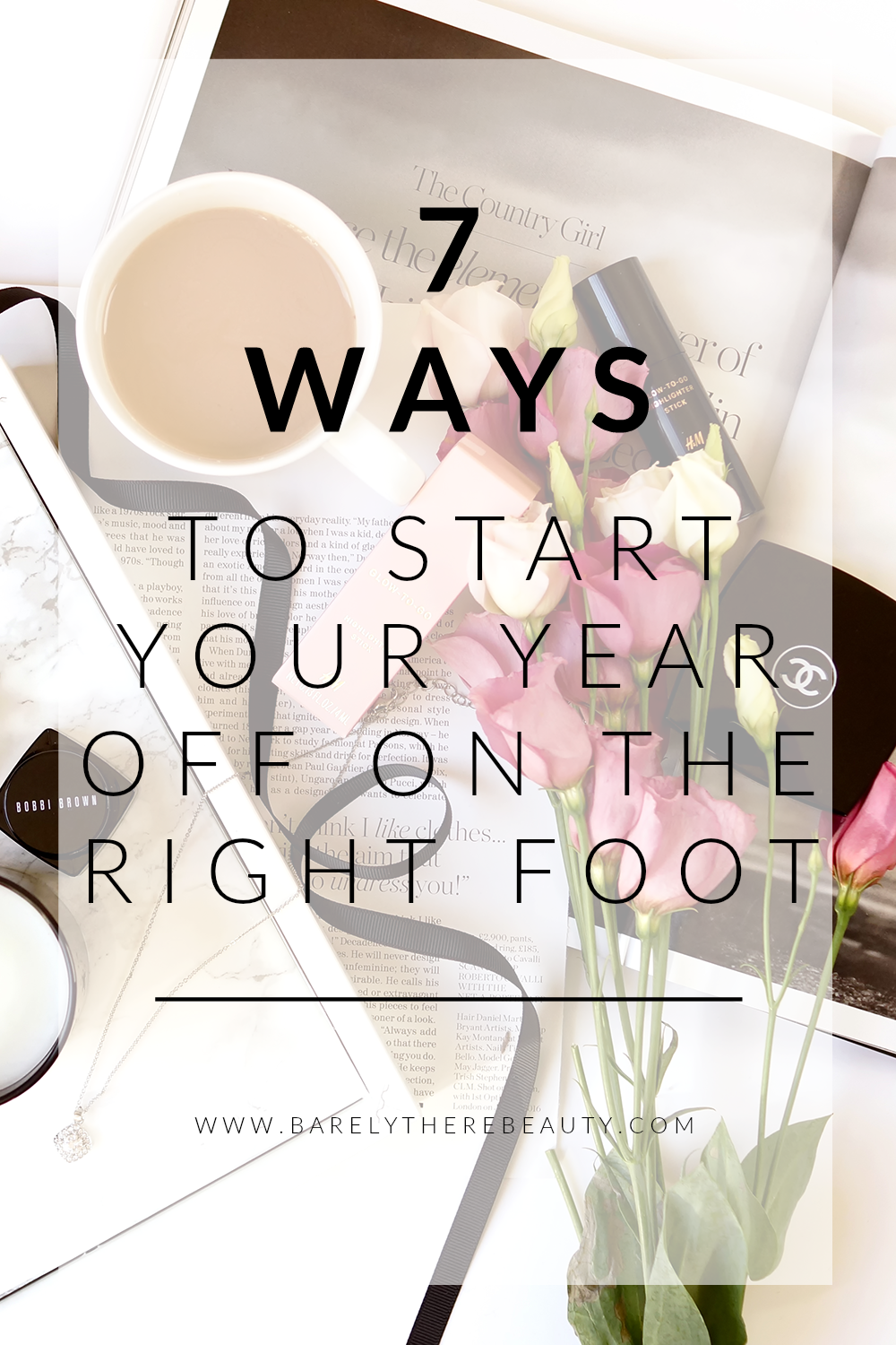 7-ways-start-your-year-right-motivation-tips-lifestyle-pinterest
