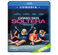 Como ser Soltera (2016) BRRip 1080p Audio Dual Latino/Ingles 5.1