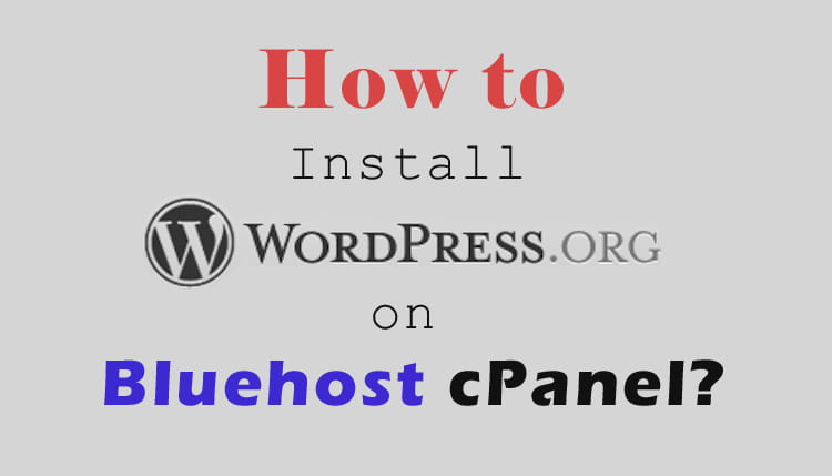 How to Install WordPress on Bluehost cPanel? in Hindi