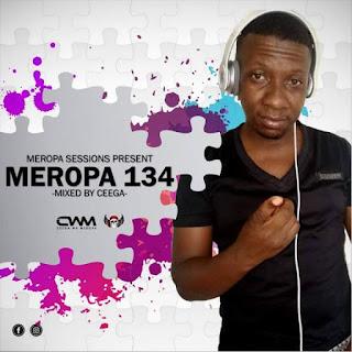 Ceega Wa Meropa – Meropa 134 (100% Local)