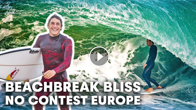 Big Barrels Greet The World Tour From France to Portugal No Contest
