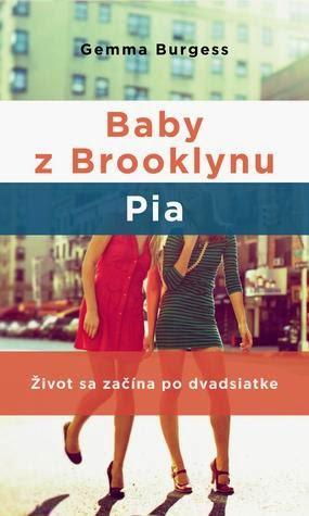 Gemma Burgess ~ Baby z Brooklynu: Pia