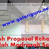 Contoh Proposal Rehabilitasi Sekolah Madrasah Sederajat