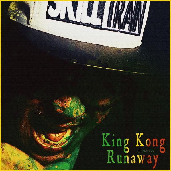 [EP] King Kong – Runaway