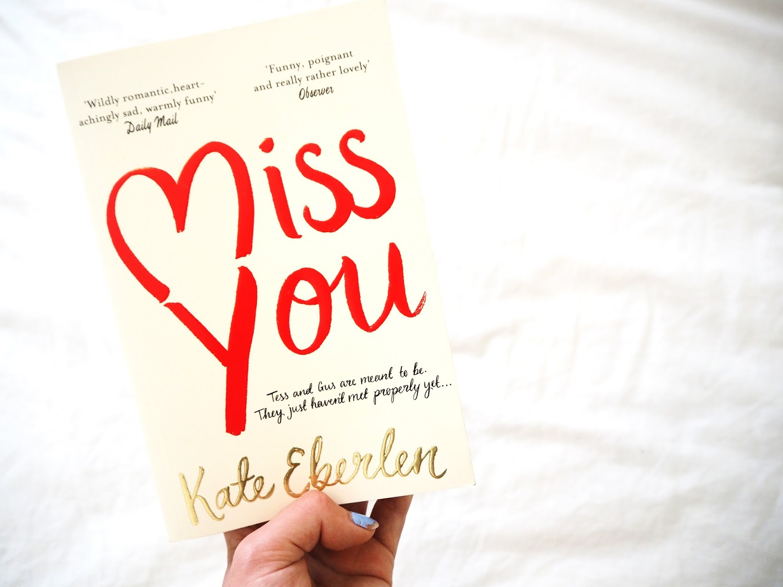 Book Review: Miss You by Kate Eberlen | Hollie In Wanderlust