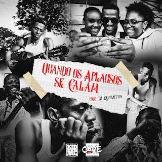 Kid MC ft. Paulo Flores - Quando Os Aplausos Se Calam (Rap) (Prod. Dj Revolution)