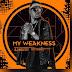 DJ Vado Poster Feat. MR. Bingo - My Weakness Publicidade