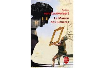 Lundi Librairie : La Maison des lumières - Didier Van Cauwelaert