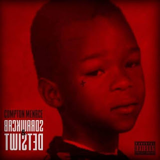 Compton Menace - Backwards & Twisted (2016) - Album Download, Itunes Cover, Official Cover, Album CD Cover Art, Tracklist