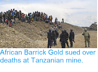 http://sciencythoughts.blogspot.co.uk/2013/07/african-barrick-gold-sued-over-deaths.html
