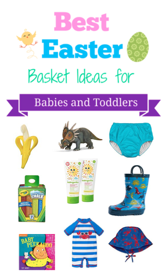 The Best Inexpensive, Practical Easter Basket Gifts for Babies and Toddlers