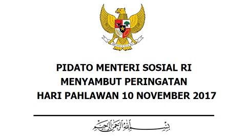 Pidato Menteri Sosial RI Menyambut Peringatan Hari Pahlawan 10 November 2017
