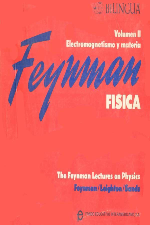 Física, Volumen II. Electromagnetismo y materia
